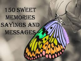 sweet memories sayings and messages