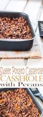 sweet potato thanksgiving dish best ever sweet potato casserole recipe with pecans all she cooks
