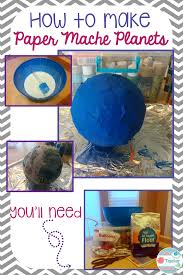 how to make paper mache planets wife teacher mommy kiddos