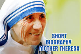 biography for mother online kerala state short biography of mother theresa small