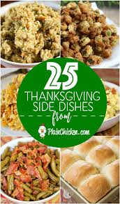 25 family favorite thanksgiving side dishes plain chicken