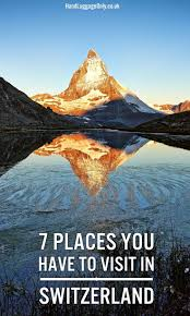 7 beautiful places in switzerland you have to visit hand luggage