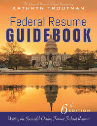 how to write a resume for a federal job federal resume guidebook 6th ed writing the successful outline federal resume guidebook 6th ed writing the successful outline format federal resume kathryn troutman 9780986142123 amazon com books