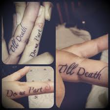 wedding ring finger tattoo till death do us part did this with