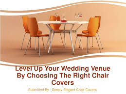 Elegant Chair Covers Level Up Your Wedding Venue By Choosing The Right Chair Covers