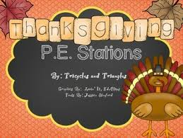 thanksgiving p e stations by tricycles and triangles tpt
