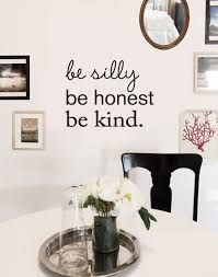 be silly be honest be kind quote lettering wall decal black