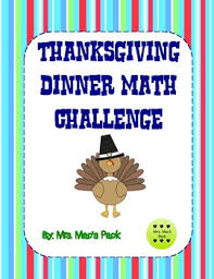 thanksgiving dinner math challenge by mrsmacspack tpt