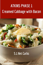 Atkins Diet Dinner Ideas Atkins Diet Recipes Phase 1 Cooking Creamed Cabbage With Bacon