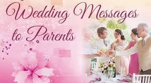 wedding wishes to parents wedding message to parents wedding congratulations message to parents