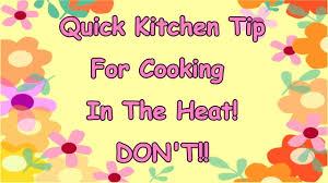 kitchen tip on beating summer heat youtube