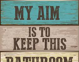 keep the bathroom clean toilet frog my aim is to keep this bathroom clean your aim will help