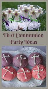 communion ideas last minute holy communion party ideas to home