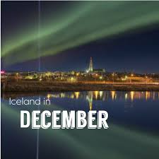 iceland best time to see northern lights visiting iceland in december what to expect