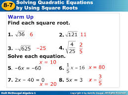 warm up find each square root solve each equation 5 6x