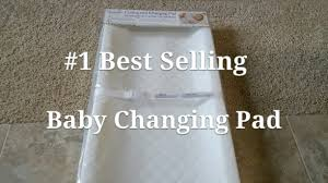 Table Top Changing Pad by 1 Best Selling Baby Changing Pad On Amazon Youtube