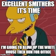 Mr Burns Excellent Meme - mr burns excellent meme generator imgflip