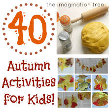 autumn play collection 40 fabulous ideas the imagination tree