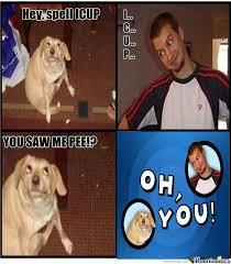 Oh You Dog Meme - oh you dog by rolandravina meme center