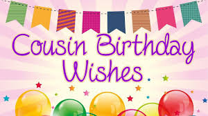 top images of happy birthday wishes for cousin and