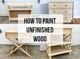 how to paint unfinished pine furniture anika u0027s diy life