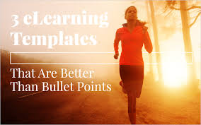 3 elearning templates that are better than bullet points bloom