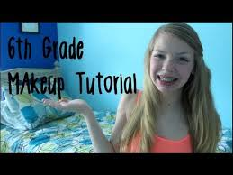 6th grade makeup tutorial