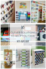 10 clever solutions to to help you tame toy clutter two came true