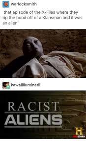 Funny Alien Memes - racist aliens funny memes daily lol pics