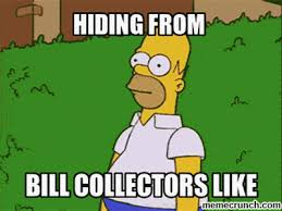 Bill Collector Meme - collectors