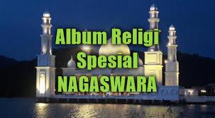 download mp3 dangdut religi terbaru album religi terbaru 2018 mp3 spesial nagaswara full rar mantablagu