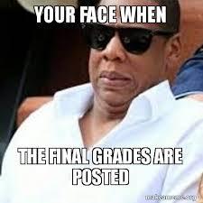 Bubbles Meme - your face when the final grades are posted make a meme