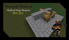 siege minecraft minecraft siege weapons tutorial part 3 of 5 how to