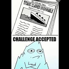 Challenge Accepted Memes - the meme page page 60 of 203