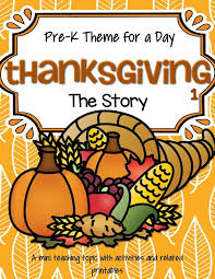 Thanksgiving Stories For Kindergarten Thanksgiving Theme Activities And Printables For Preschool