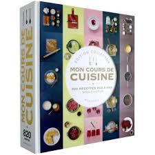livre cours de cuisine mon grand cours de cuisine collector edition collector broché