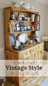 decorating with heirlooms how to add vintage style to your hutch
