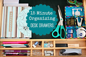 Organizing Desk Drawers 31 Days Of 15 Minute Organizing Day 10 Desk Drawer Organize