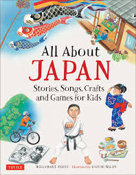 all about japan stories songs crafts and games for kids