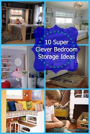 Super Clever Bedroom Storage Ideas DIY Cozy Home - Diy bedroom storage ideas