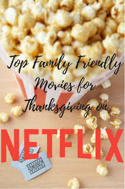movies thanksgiving the 25 best top family movies ideas on pinterest best family