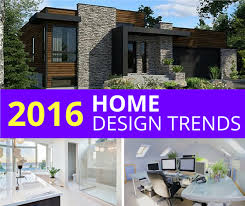 Home Design 700 10 Trends In Home Design For 2016