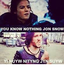 You Know Nothing Meme - you know nothing jon snow yinuywnityng jynsuyw meme on me me