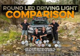 Led Light Bar Australia by Round Led Driving Light Comparison Unsealed 4x4