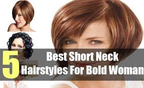 best hair styles for short neck and no chin 5 best short neck hairstyles for bold woman ideas of short neck