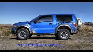 ford bronco 2015 interior new ford bronco concept raptor svt package youtube