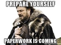 Meme Generator Prepare Yourself - prepare yourself paperwork is coming prepare yourself paperwork