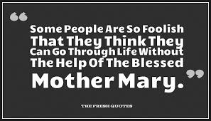 quotes about heart strength quotes about virgin mary u2013 mother of jesus quotes u0026 sayings
