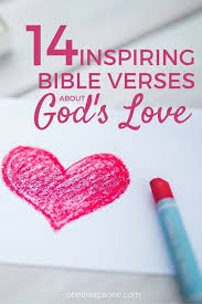 14 inspiring bible verses god u0027s love