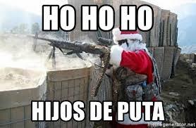 Memes De Santa Claus - ho ho ho hijos de puta santa claus afghanistan meme generator